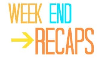 weekendrecaps
